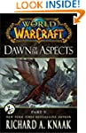 World of Warcraft: Dawn of the Aspect...