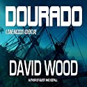 Dourado (       UNABRIDGED) by David Wood Narrated by Jeffrey Kafer