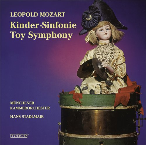 Mozart: Toy Symphony; Musical Sleighride; Symphony in D; Dinfonia da caccia in G