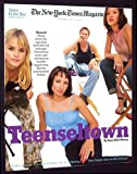 The New York Times Magazine, September 5, 1999: Teenseltown