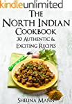 The North Indian Cookbook: 30 Authent...