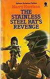 The Stainless Steel Rat's Revenge Harry Harrison