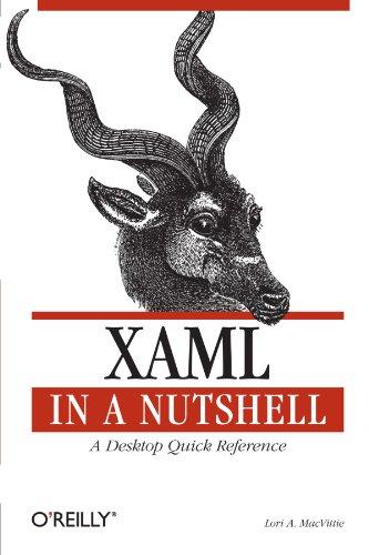 XAML in a Nutshell (Nutshells)