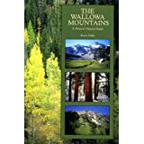 Wallowa Mountains: A Natural History Guide, Pohs, Keith