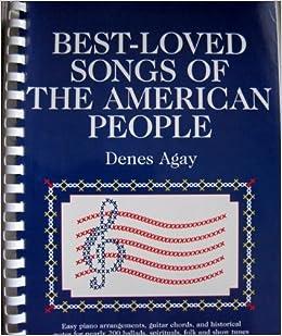 Best Loved Songs of the American People, Agay, Denes