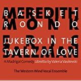Meredith Monk: Basket Rondo; Eric Salzman: Jukebox in Tavern of Love