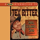 Proper Introduction to Tex Ritter: Sing Cowboy
