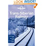 Lonely Planet The Trans-Siberian Railway (Multi Country Guide)