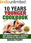 10 Years Younger Cookbook Create Your...
