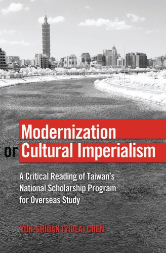 Modernization or Cultural Imperialism: A Critical Reading of Taiwan's National Scholarship Program for Overseas Study (G