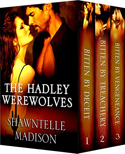 Shawntelle Madison - The Hadley Werewolves Boxed Set Book 1-3