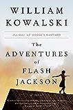 The Adventures of Flash Jackson: A Novel