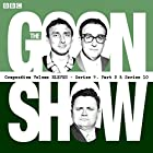 The Goon Show Compendium: Volume 11 (Series 9, Pt 2 & Series 10): Twenty episodes of the classic BBC radio comedy series Radio/TV von Spike Milligan Gesprochen von: Spike Milligan, Harry Secombe, Peter Sellers
