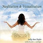 Meditation & Visualization | Sally-Ann Taylor