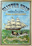 Clipper Ship (An I Can Read History Book) (0060238089) by Lewis, Thomas P.