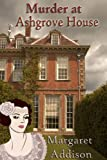 Murder at Ashgrove House (Rose Simpson Mysteries Book 1)