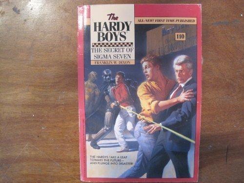 The Secret of Sigma Seven (Hardy Boys Mystery Stories)