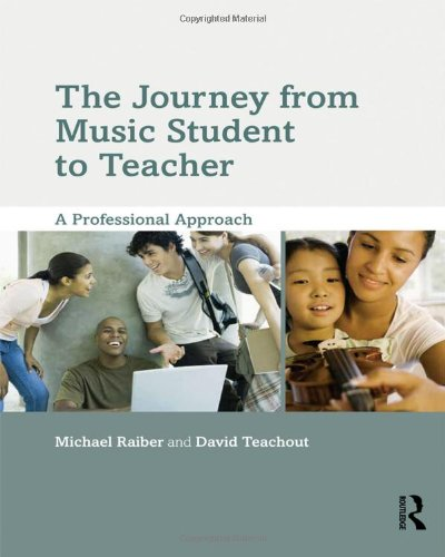 The Journey from Music Student to Teacher: A Professional Approach