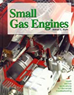 Small Gas Engines by Roth