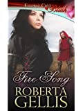 Fire Song (Royal Dynasty, Book Three)