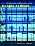 People at Work: Life, Power, and Soci...