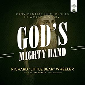 God's Mighty Hand: Providential Occurrences in World History Hörbuch von Richard