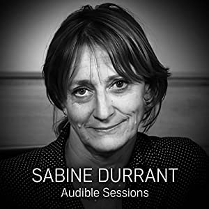 FREE: Audible Sessions with Sabine Durrant Hörbuch