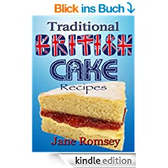 Traditional British Cake Recipes (Traditional British Recipes)