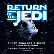 Return of the Jedi Radio/TV Program by George Lucas Narrated by Anthony Daniels, Ed Asner