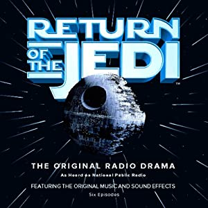 Star Wars: Return of the Jedi (Dramatized) Radio/TV Program