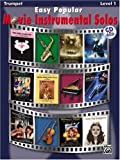 Easy Popular Movie Instrumental Solos Book & CD (Trumpet) (Easy Popular Movie Instrumental Solos: Level 1)