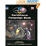 Babylon 5: Earthforce Campaign Book (Babylon 5 Roleplaying Game RPG)