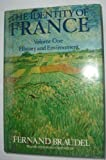 The Identity of France, Vol. 1: History and Environment (v. 1) (0002177730) by Braudel, Fernand