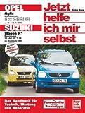 Dieter Korp Opel Agila / Suzuki Sport Wagon R+ ab Modelljahr 2000. Jetzt helfe ich mir selbst