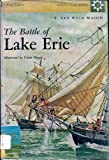 The Battle of Lake Erie (North Star Books, No. 23) (0395072395) by F. Van Wyck Mason