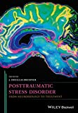 img - for Posttraumatic Stress Disorder: From Neurobiology to Treatment book / textbook / text book