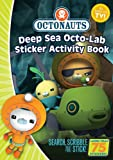 Octonauts Deep Sea Octo-lab Sticker Activity Book