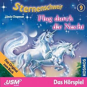Flug durch die Nacht (Sternenschweif 9) Hörspiel