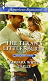 img - for The Texan's Little Secret (Harlequin American Romance\Texas Rodeo B) book / textbook / text book