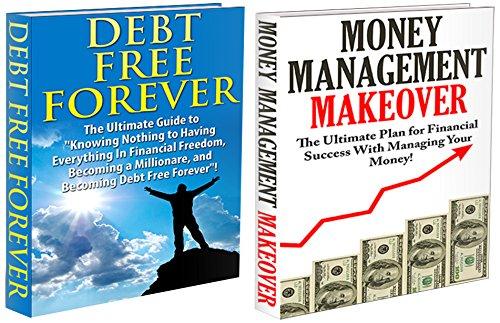 J.J.Jones - Finances Box Set #1: Money Management Makeover & Debt Free Forever (Money Management, Money Management Strategies, Debt Free, Debt Free Living, Finance, ... Financial Freedom) (English Edition)