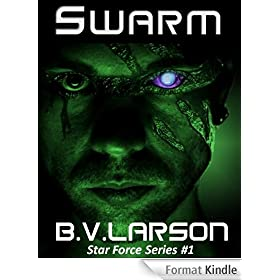 Swarm (Star Force Series Book 1) (English Edition)