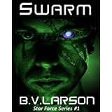 Swarm (Star Force Series) ~ B. V. Larson