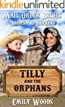 Mail Order Bride: Tilly and the Orpha...