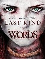 Last Kind Words [HD]