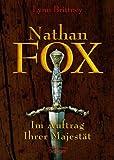 Nathan Fox - Im Auftrag Ihrer Majestät - Lynn Brittney