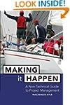 Making It Happen: A Non-Technical Gui...