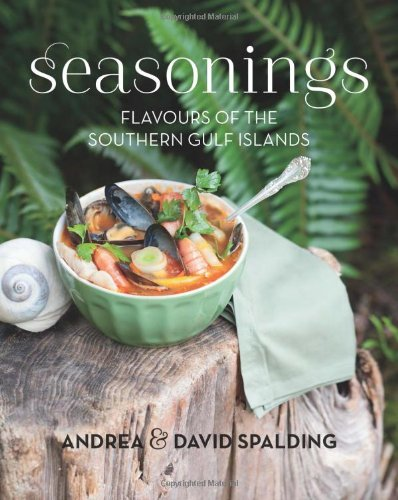 Seasonings: Flavours of the Southern Gulf Islands