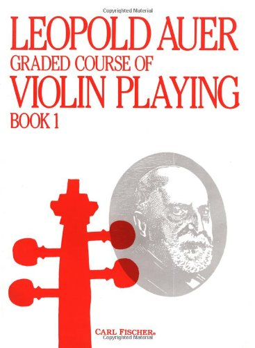 Graded Course of Violin Playing Book 1