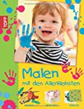 img - for Malen mit den Allerkleinsten book / textbook / text book