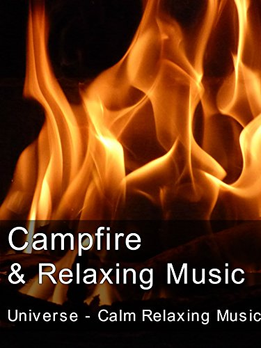 Campfire & Relaxing Music
